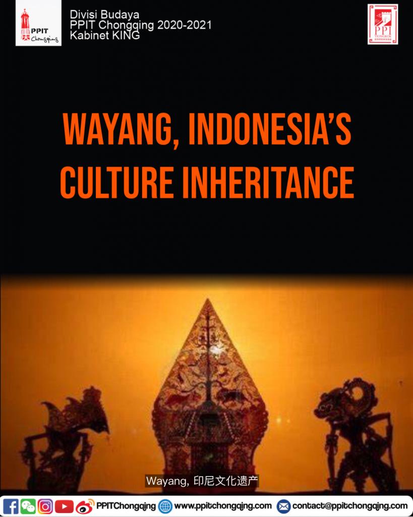 Wayang, Indonesia's Culture Inheritance