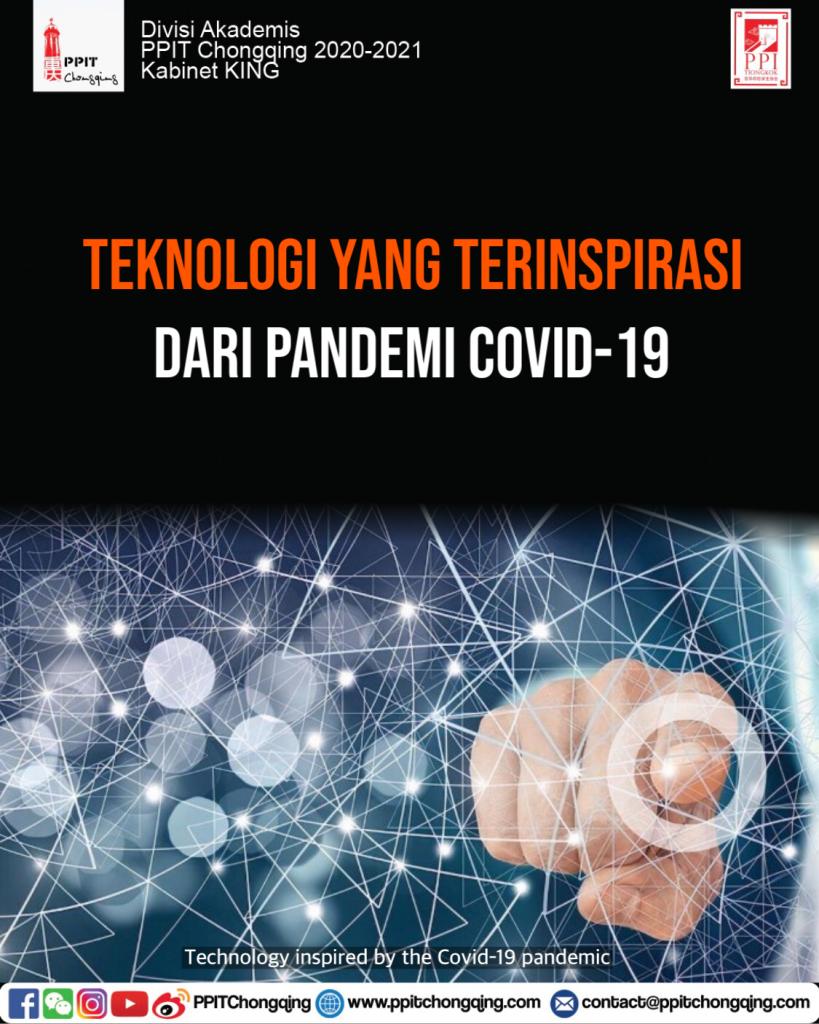 Teknologi yang Terinspirasi dari Pandemi Covid-19